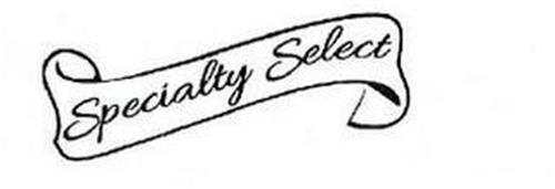 SPECIALTY SELECT