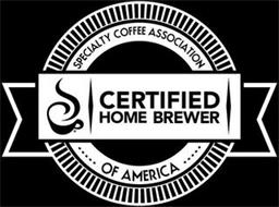 SPECIALTY COFFEE ASSOCIATION OF AMERICA CERTIFIED HOME BREWER