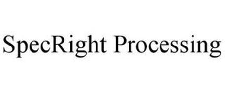 SPECRIGHT PROCESSING