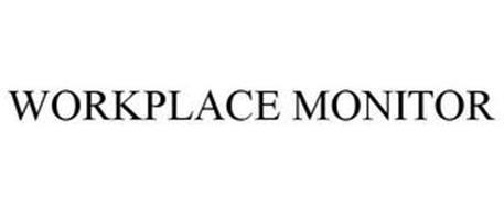 WORKPLACE MONITOR