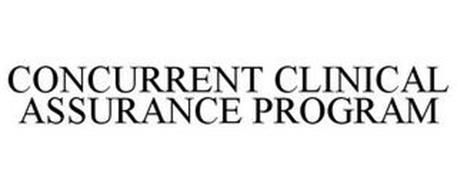 CONCURRENT CLINICAL ASSURANCE PROGRAM