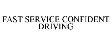 FAST SERVICE CONFIDENT DRIVING