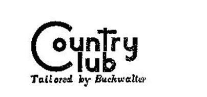 COUNTRY CLUB TAILORED BY BUCKWALTER