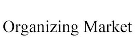 ORGANIZING MARKET
