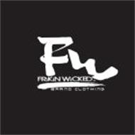 FW FRIKIN WICKED BRAND CLOTHING