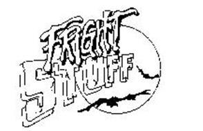FRIGHT STUFF