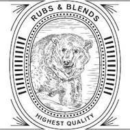 RUBS & BLENDS HIGHEST QUALITY