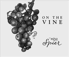 ON THE VINE EST. 1692 SPIER