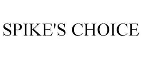 SPIKE'S CHOICE