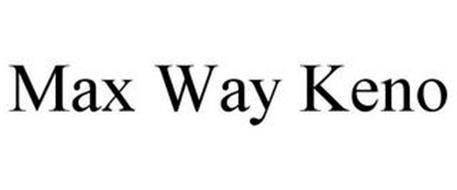 MAX WAY KENO