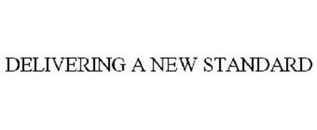 DELIVERING A NEW STANDARD