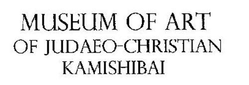 MUSEUM OF ART OF JUDAEO-CHRISTIAN KAMISHIBAI