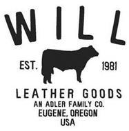 WILL LEATHER GOODS AN ADLER FAMILY CO. EUGENE, OREGON USA EST. 1981