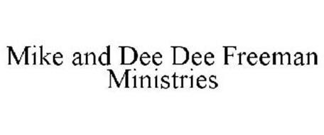 MIKE AND DEE DEE FREEMAN MINISTRIES
