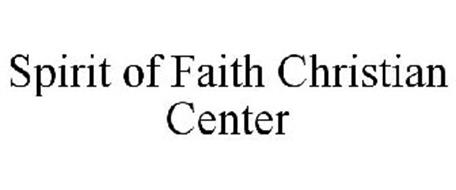SPIRIT OF FAITH CHRISTIAN CENTER