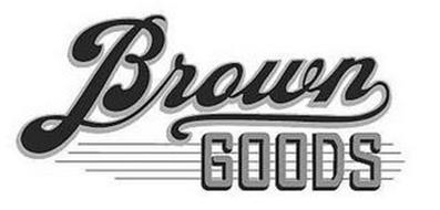 BROWN GOODS