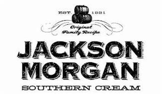 EST. 1921 ORIGINAL FAMILY RECIPE JACKSON MORGAN SOUTHERN CREAM