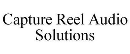 CAPTURE REEL AUDIO SOLUTIONS