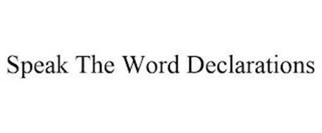 SPEAK THE WORD DECLARATIONS