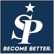 SP BECOME BETTER.