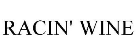 RACIN' WINE