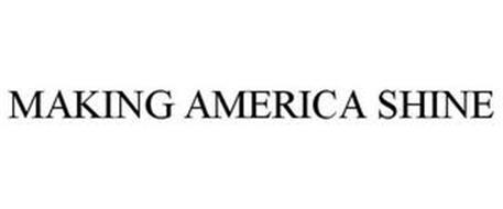 MAKING AMERICA SHINE