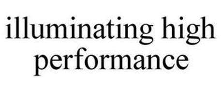 ILLUMINATING HIGH PERFORMANCE