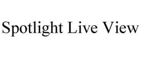 SPOTLIGHT LIVE VIEW