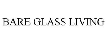 BARE GLASS LIVING