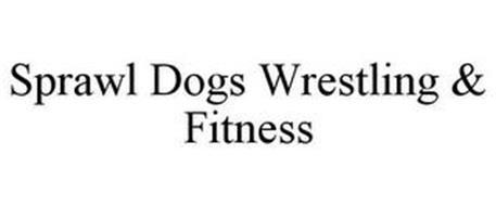 SPRAWL DOGS LLC WRESTLING & FITNESS