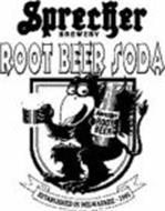 SPRECHER BREWERY ROOT BEER SODA SPRECHER ROOT BEER ESTABLISHED IN MILWAUKEE - 1985