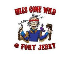 BILLS GONE WILD @ FORT JERKY