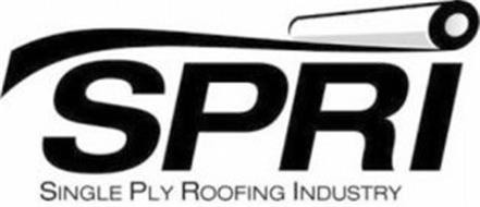 SPRI SINGLE PLY ROOFING INDUSTRY
