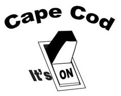 CAPE COD IT'S ON