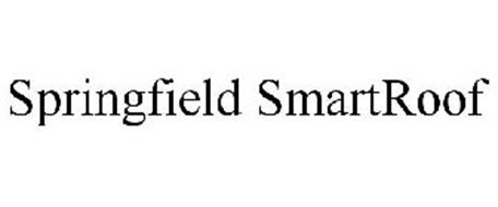 SPRINGFIELD SMARTROOF