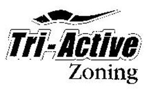 TRI-ACTIVE ZONING