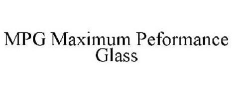 MPG MAXIMUM PERFORMANCE GLASS