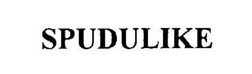 SPUDULIKE