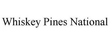 WHISKEY PINES NATIONAL