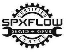 CERTIFIED SPXFLOW SERVICE + REPAIR CENTER