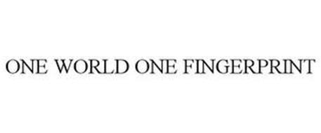 ONE WORLD, ONE FINGERPRINT