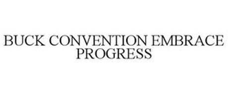 BUCK CONVENTION EMBRACE PROGRESS