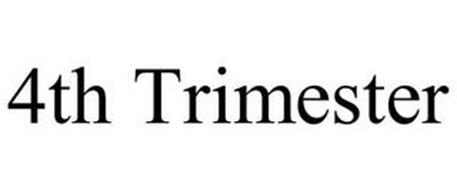4TH TRIMESTER