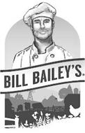 BILL BAILEY'S