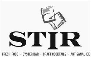 STIR FRESH  FOOD · OYSTER BAR · CRAFT COCKTAILS · ARTISANAL ICE