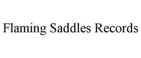 FLAMING SADDLES RECORDS