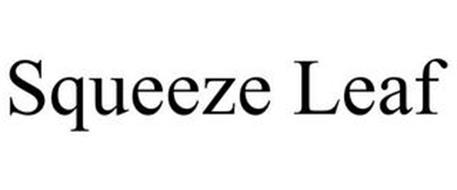 SQUEEZE LEAF
