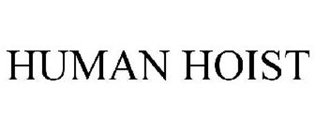 HUMAN HOIST