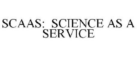 SCAAS: SCIENCE AS A SERVICE