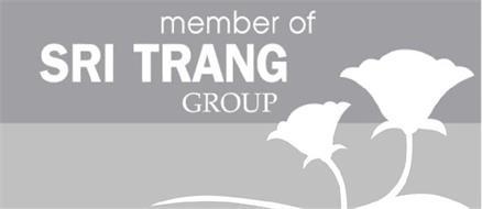 MEMBER OF SRI TRANG GROUP